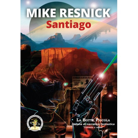 Mike Resnick - Santiago