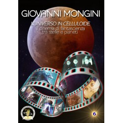 Giovanni Mongini - L'universo in celluloide tra scienza e fantasia