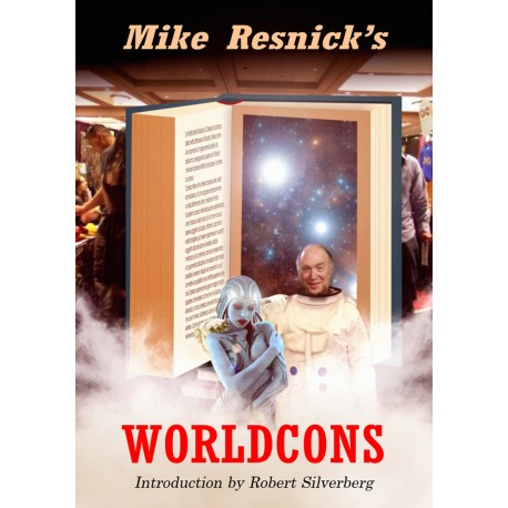 Mike Resnick's Worldcons - Limited edition (120 numbered copies)
