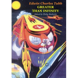 E. C. Tubb - Greater Than Infinity - Limited edition