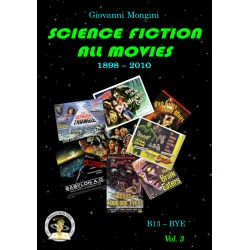 Science Fiction All Movies vol. 3: B13-BYE